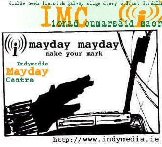 INDYMEDIA CENTRE- festival, exhibition, screeings, workshops, forums- MAYDAY
