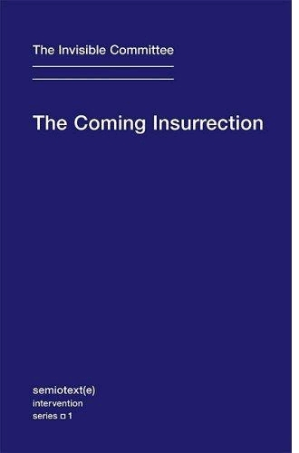 """The Coming Insurrection"" is another French challenge to Indignez-vous!"