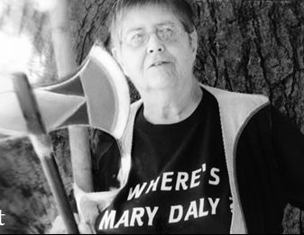 mary daly with the labrys - her weapon of choice