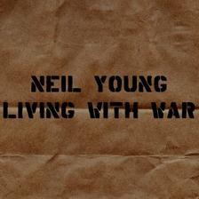 Neil Young : Living with War