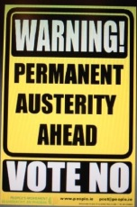 Warning: Permanent Austerity Ahead!