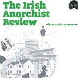 Irish Anarchist Review - issue no. 6