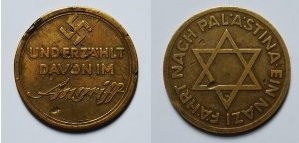 Commemoration medal, celebrating the Zionist-Nazi love fest - Real history can bve damned inconvenient at times, no?