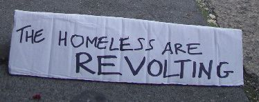 the homeless are revolting