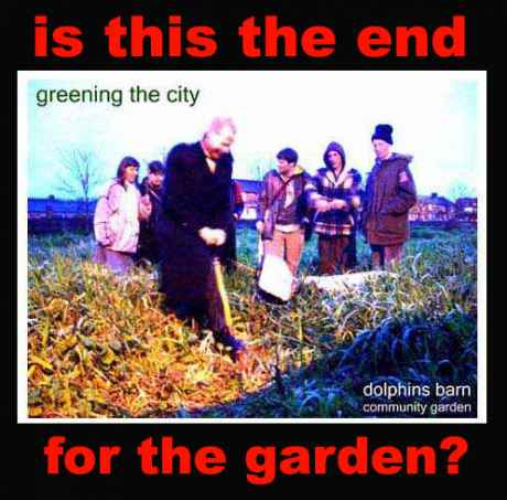 is this the end for the garden?