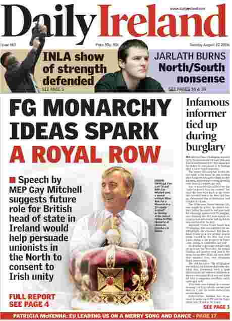 Gay Mitchell's support for Queen also on Daily Ireland front page with O'Callaghan story