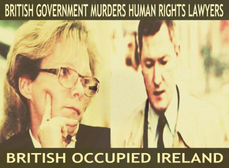 Human Rights Lawyers Rosemary Nelson and Pat Finucane Murdered by British Government
