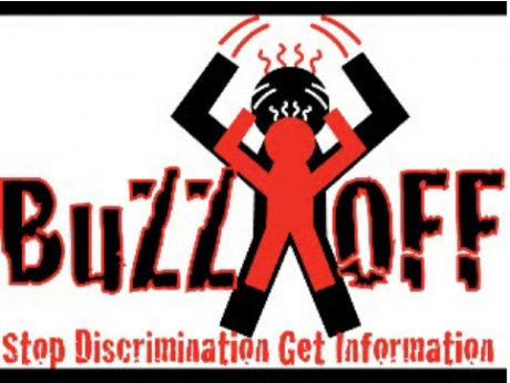 BUZZ OFF - STOP DISCRIMINATION - GET INFORMATION