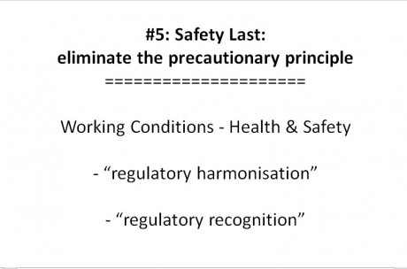 Slide 23 of TTIP presentation (pptx file) Safety Last