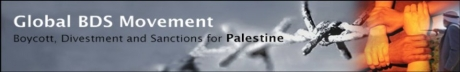 Global BDS Movement - boycott, divestment and sanctions for Palestine