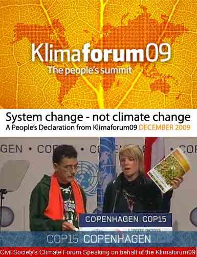 KLIMAFORUM DECLARATION � System Change � Not Climate Change (Social movements @ Copenhagen, december 2009)