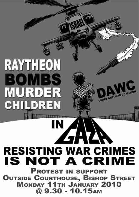 The Derry Anti War Coalition is calling for people to come out in solidarity on Monday