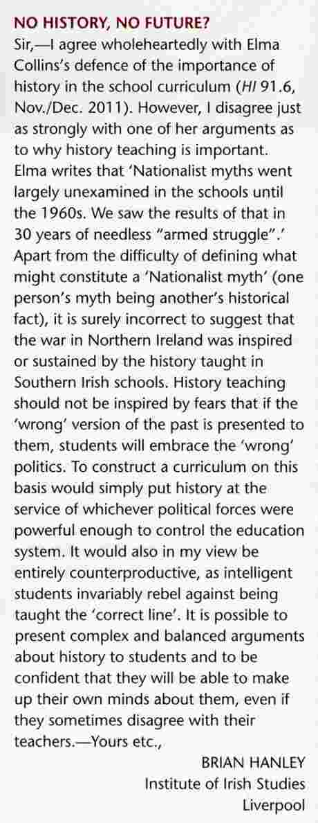 Brian Hanley on the dangers of one-sided history - CLICK letter to read it - in latest History Ireland