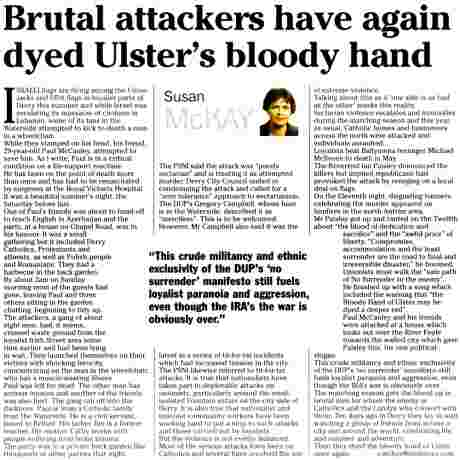 Susan McKay Irish News today July 25 2006 on unionist sectarian attacks