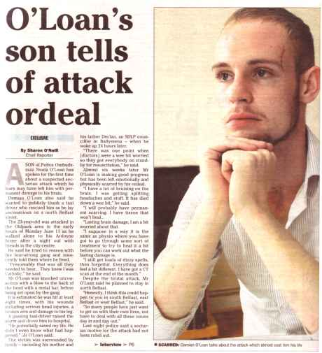 Son of Nuala O'Loan talks about vicious sectarian attack