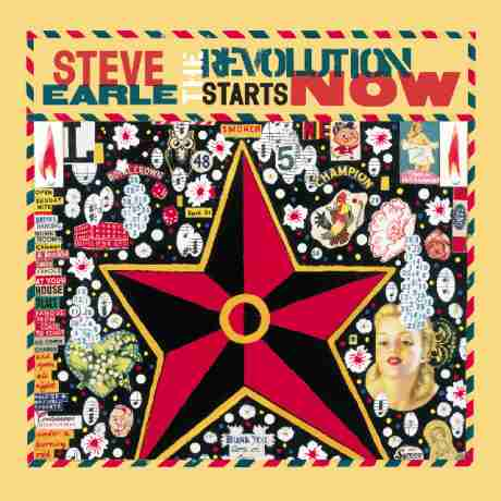 Steve Earle : The Revolution Starts Now