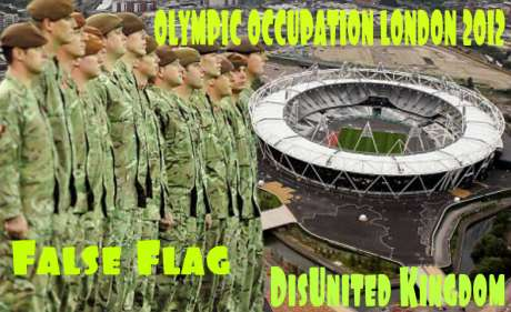 LONDON OLYMPICS 2012 FALSE FLAG OPERATION?