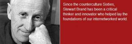 """Given access to the information we need- humanity can make the world a better place."" Stewart Brand"