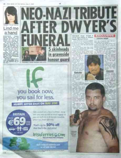 NEO-NAZI TRIBUTE AFTER DWYER�S FUNERAL