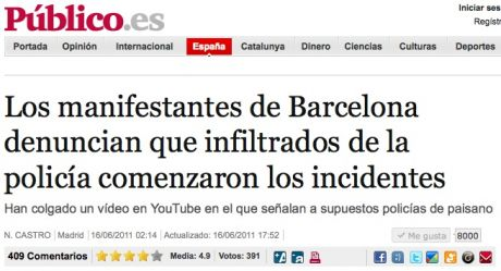 NEWS: Barcelona protesters claim that police infiltrators began the incidents (the violence)