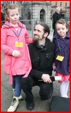 Independent TD and also a member of the above mentioned technical group in the D�il , Luke 'Ming' Flanagan with his daughters.