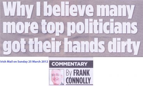 Frank Connolly, hounded by Ahern, Independent Newspapers - vindicated by Mahon Tribunal (Irish Mail on Sunday today 25th March 2012)