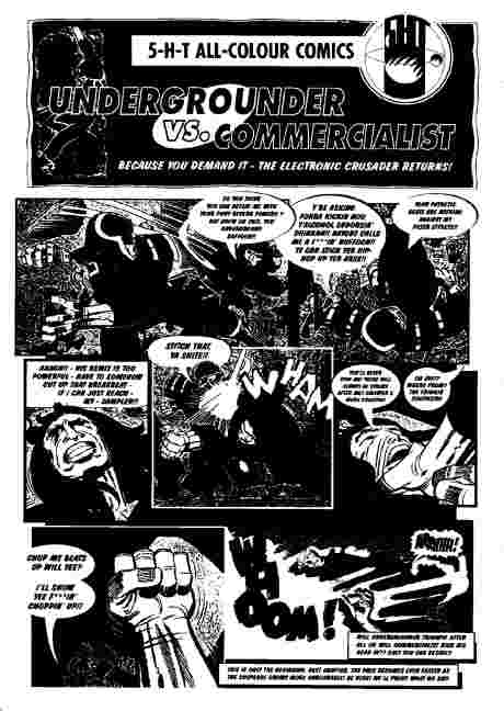 5 – H T All colour comics present - Undergrounder V's Commercialist -