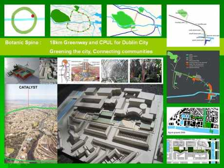cities as forests : Botanic Spine, Dublin greenway and CPUL
