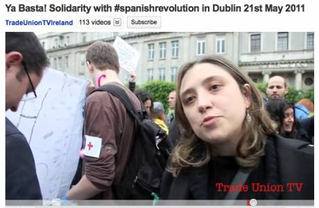 (excellent video) Ya Basta! Solidarity with #spanishrevolution in Dublin