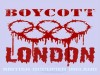 BLOODY LONDON OLYMPIC BOYCOTT
