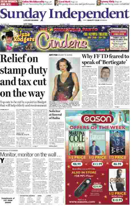 CLICK TO READ - Sunday Independent Dec 3, 2006 - how it is supposed to be - cutting top off top tax rate and heating up the housing market by abolition of stamp duty - those were the days