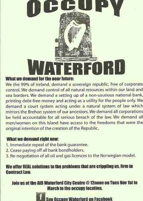 #OccupyWaterford: We the 99% of ireland, demand a sovereign republic, free of corporate control.