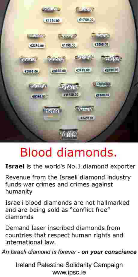 Israeli Blood Diamonds... Forever on Your Conscience