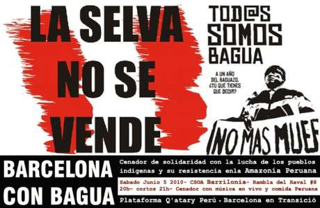 Barcelona con Bagua - solidarity links forming stronger web of global resistance