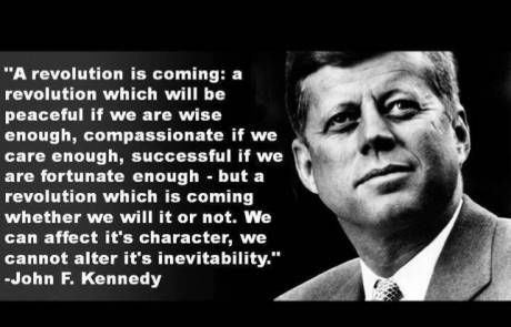 JFK: A revolution is coming: