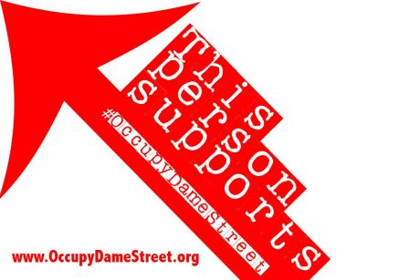 I support #OccupyDameStreet