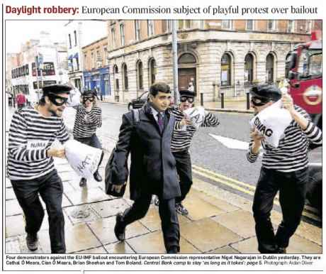 DAYLIGHT ROBBERY: European Commission subject of playful protest over bailout