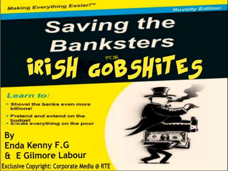 Irish Pensioners, Disabled, Children, Sick, Saving Banksters